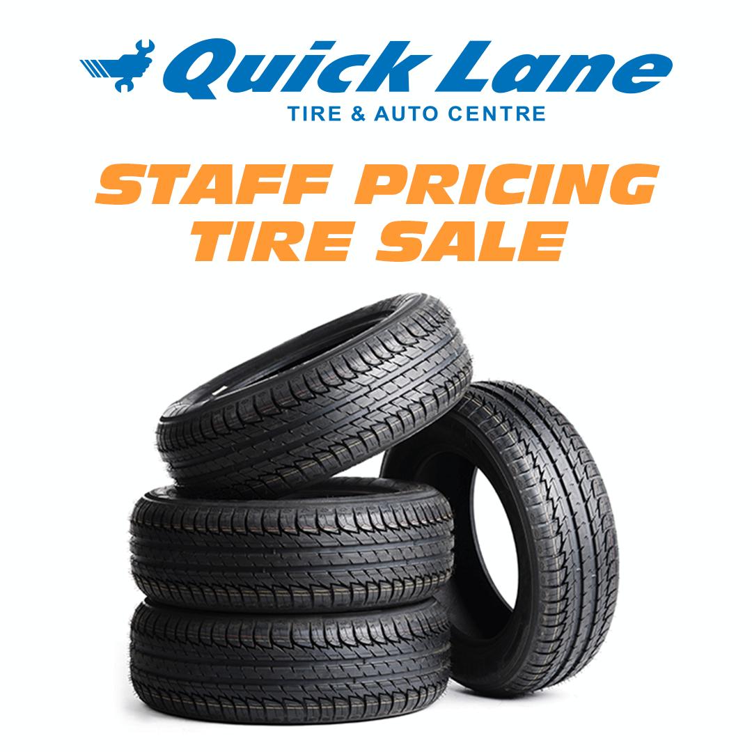 Quick Lane Staff Pricing Tire Sale